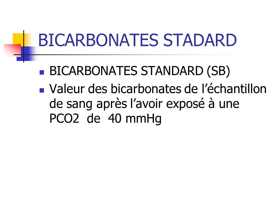BICARBONATES STADARD BICARBONATES STANDARD (SB)