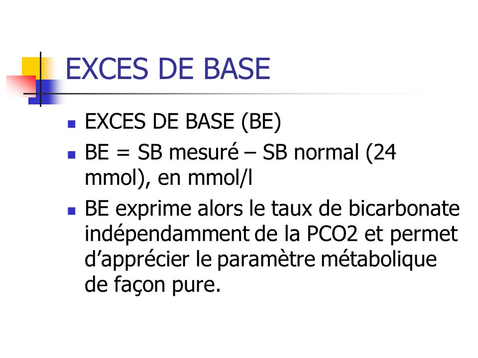EXCES DE BASE EXCES DE BASE (BE)
