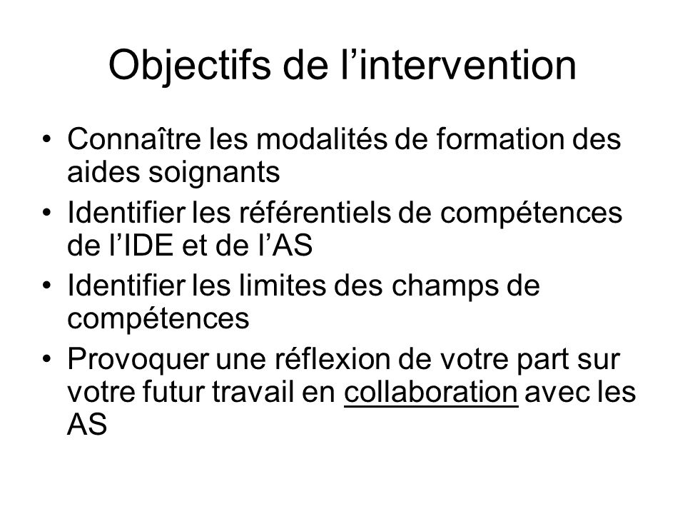 Objectifs de l'intervention