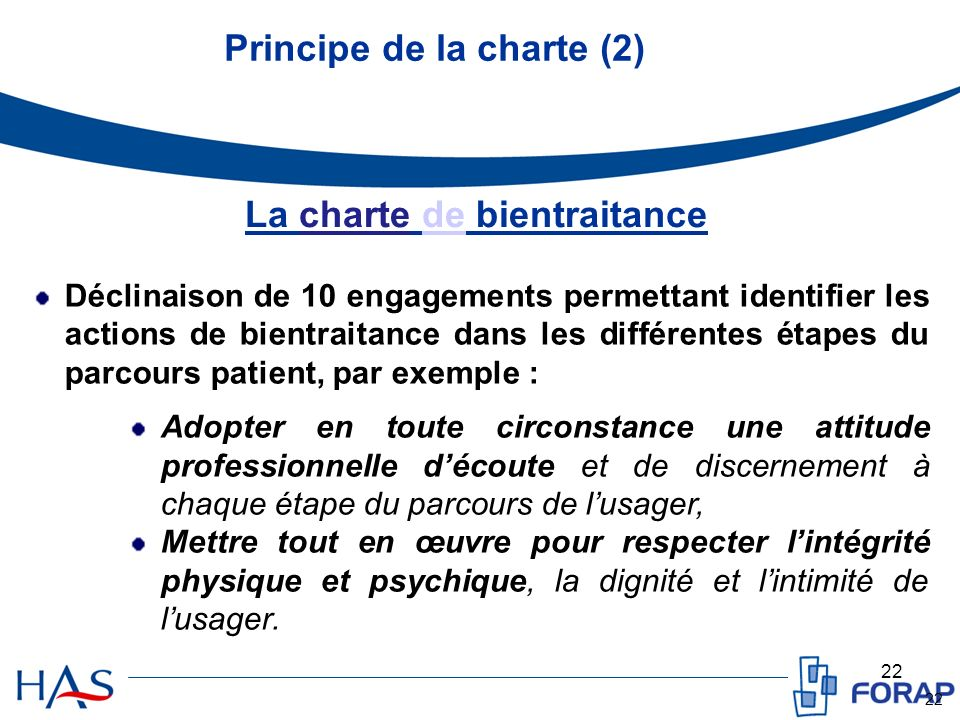 Principe de la charte (2) La charte de bientraitance