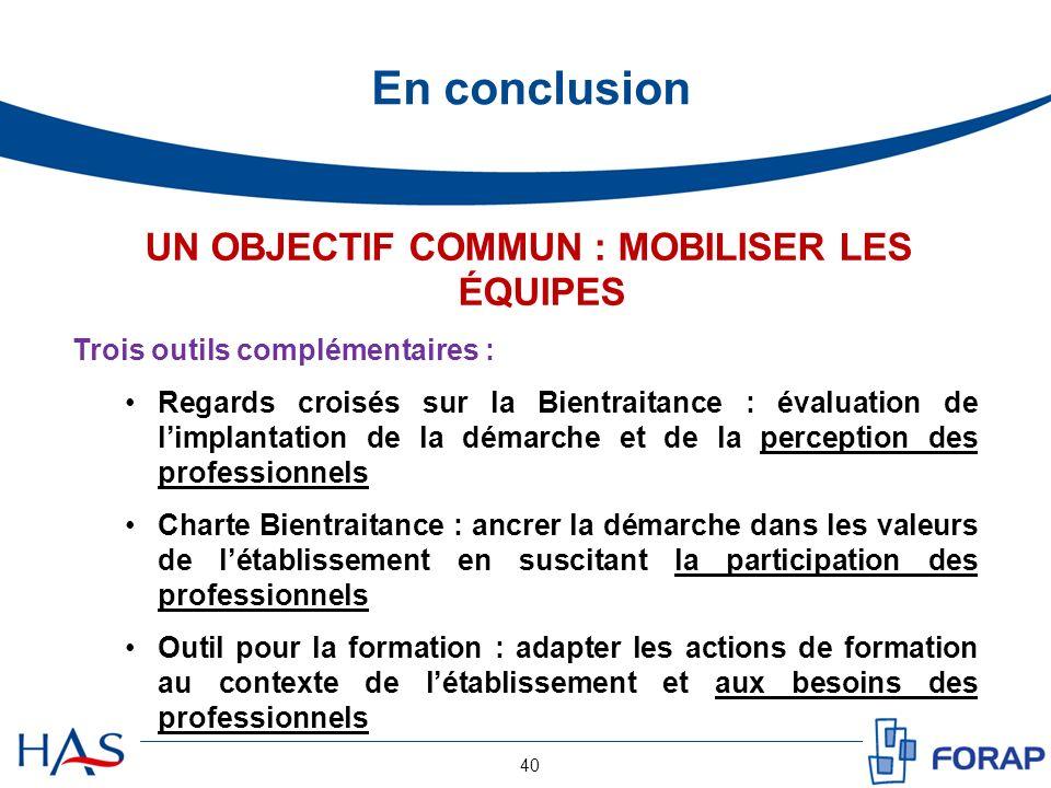 UN OBJECTIF COMMUN : MOBILISER LES ÉQUIPES