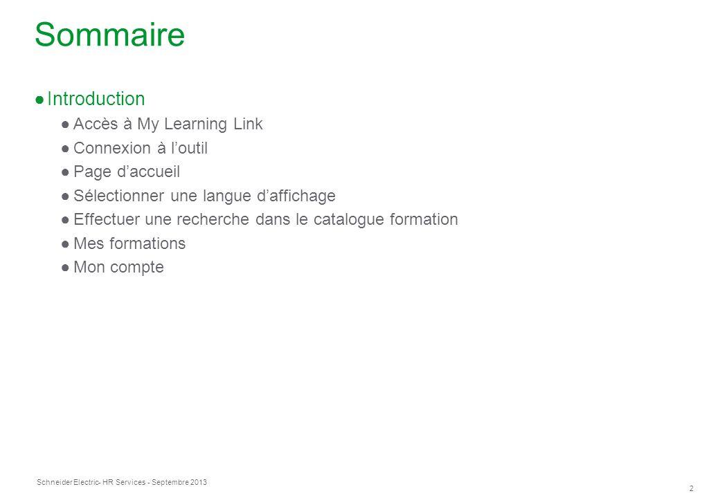 Sommaire Introduction Accès à My Learning Link Connexion à l'outil