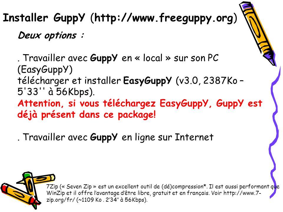 Installer GuppY (http://www.freeguppy.org)