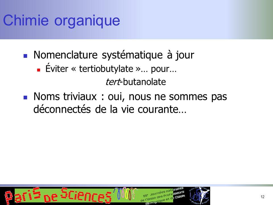 Chimie organique Nomenclature systématique à jour