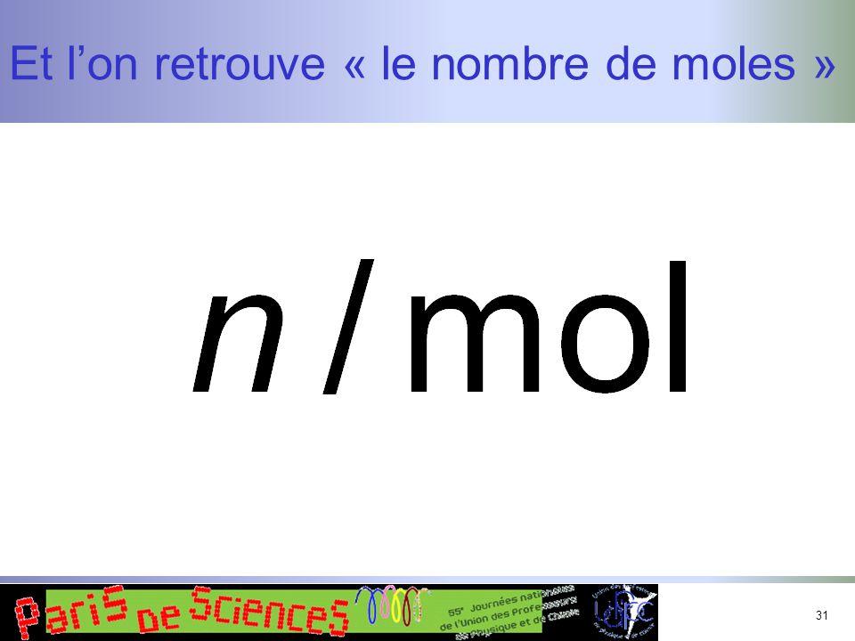 Et l'on retrouve « le nombre de moles »