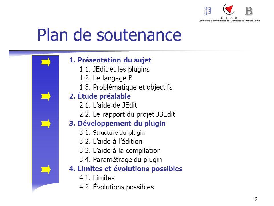Plan de soutenance 1. Présentation du sujet 1.1. JEdit et les plugins