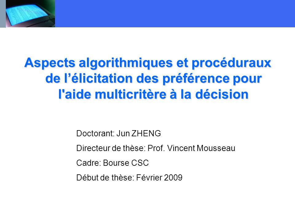 Aspects algorithmiques et procéduraux de l'élicitation des préférence pour l aide multicritère à la décision