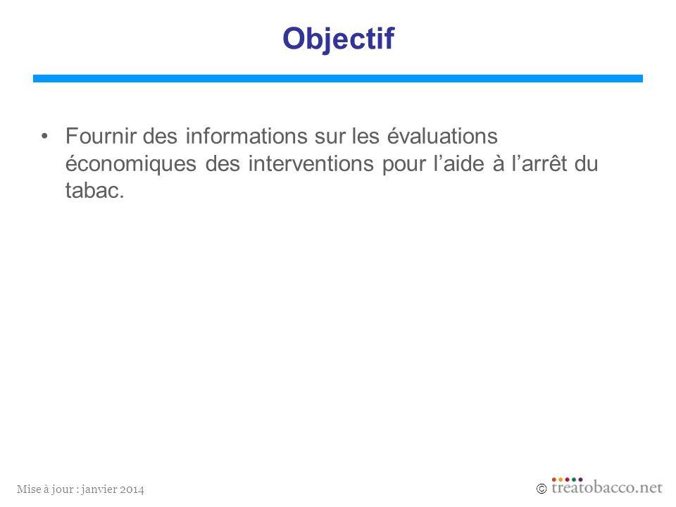 3 Objectif. Fournir des informations sur les évaluations économiques des interventions pour l'aide à l'arrêt du tabac.