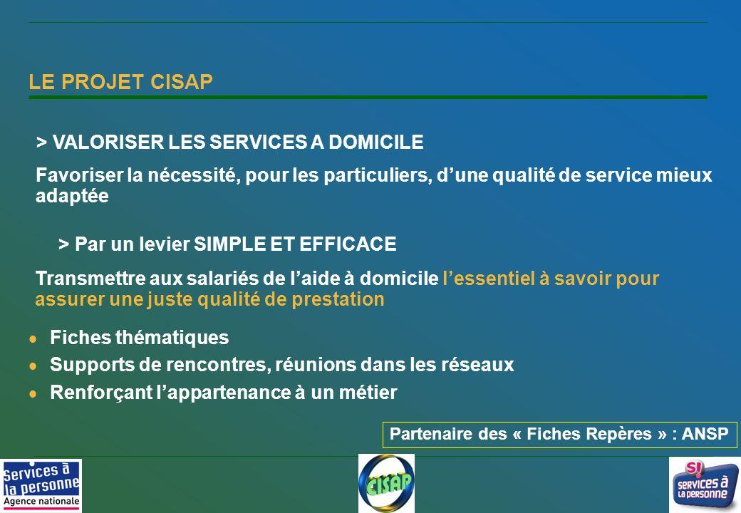 LE PROJET CISAP > VALORISER LES SERVICES A DOMICILE