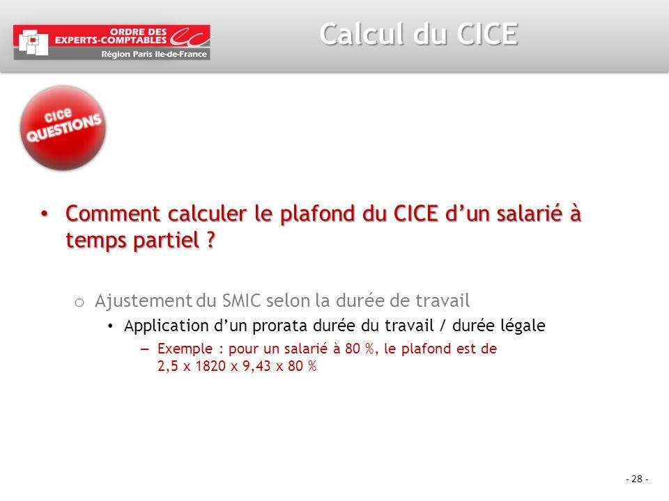 Calcul du CICE Comment calculer le plafond du CICE d'un salarié à temps partiel Ajustement du SMIC selon la durée de travail.
