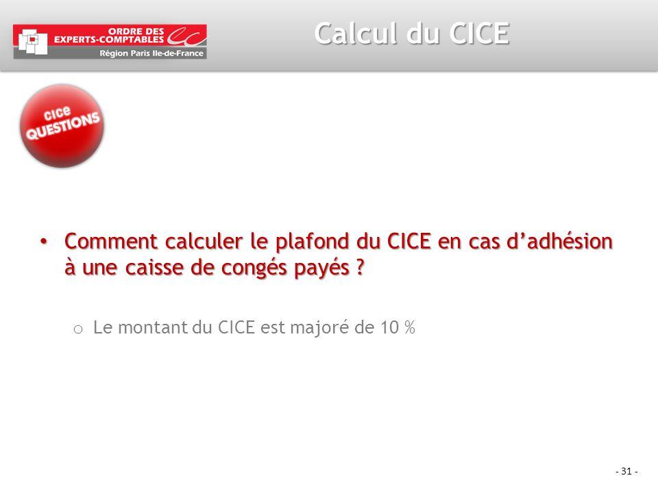 Calcul du CICE Comment calculer le plafond du CICE en cas d'adhésion à une caisse de congés payés