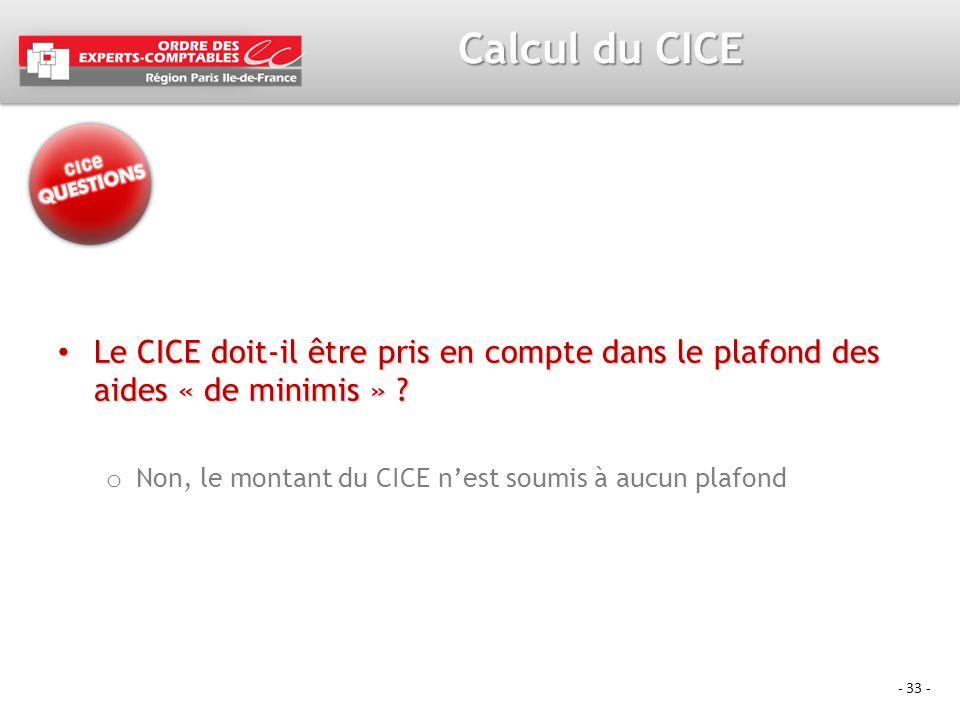 Calcul du CICE Le CICE doit-il être pris en compte dans le plafond des aides « de minimis » .