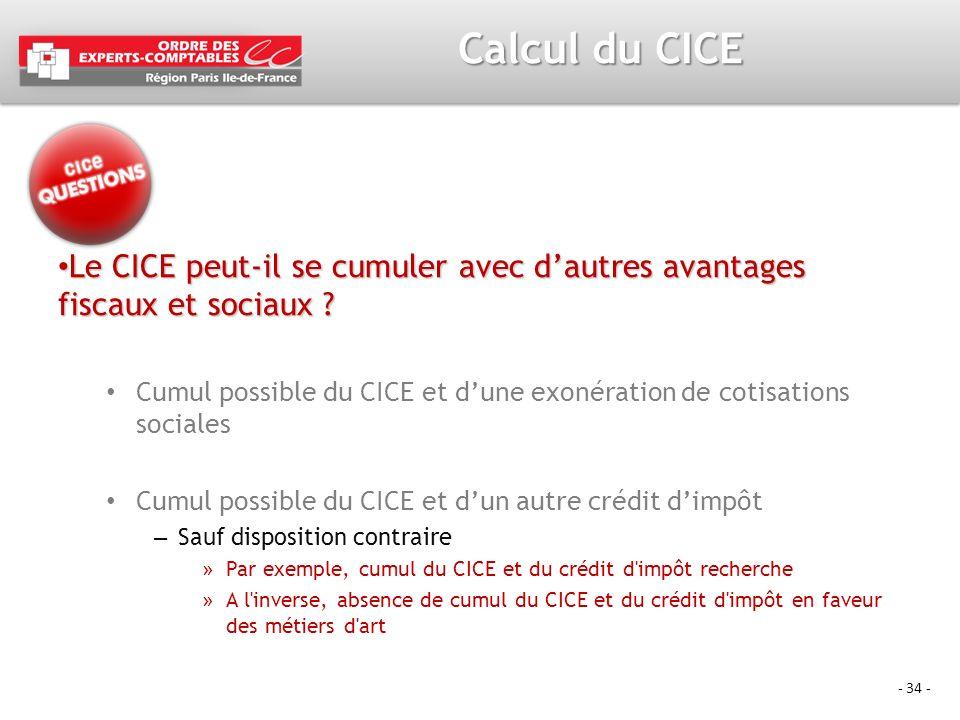 Calcul du CICE Le CICE peut-il se cumuler avec d'autres avantages fiscaux et sociaux
