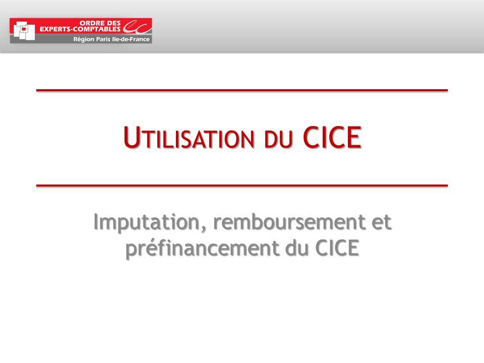 Imputation, remboursement et préfinancement du CICE