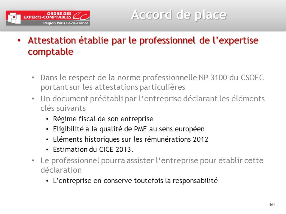 Accord de place Attestation établie par le professionnel de l'expertise comptable.