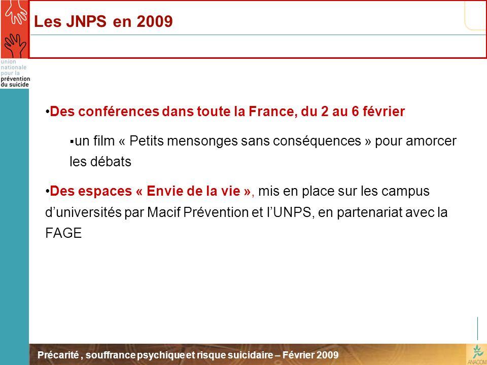 Les JNPS en 2009 Des conférences dans toute la France, du 2 au 6 février. un film « Petits mensonges sans conséquences » pour amorcer les débats.