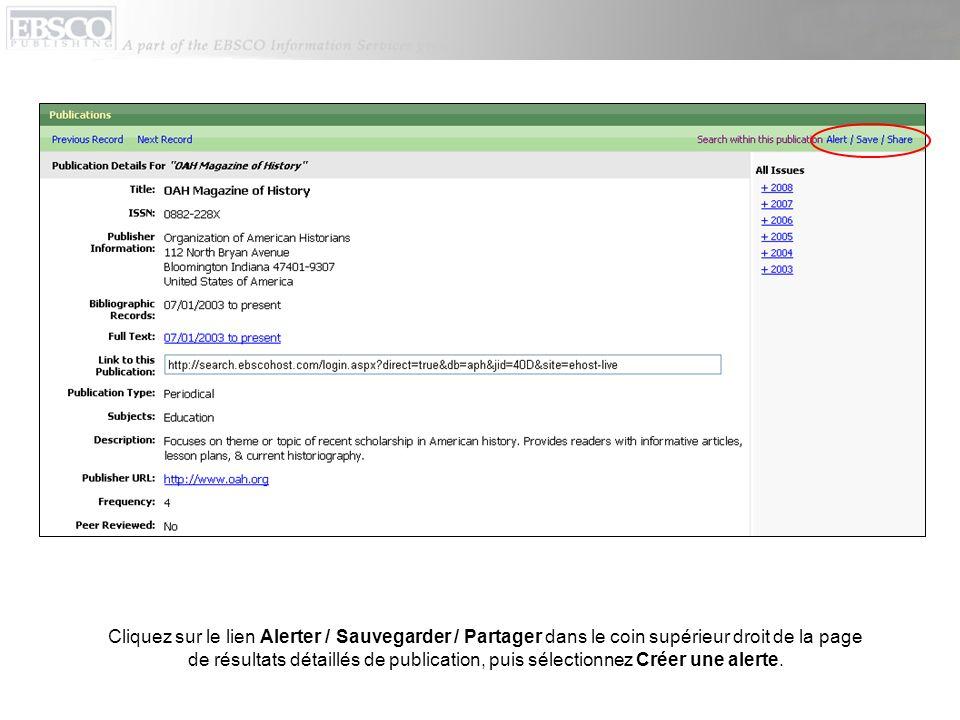 Cliquez sur le lien Alerter / Sauvegarder / Partager dans le coin supérieur droit de la page de résultats détaillés de publication, puis sélectionnez Créer une alerte.
