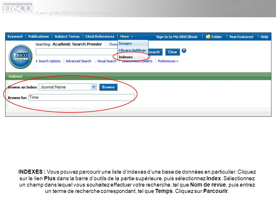 INDEXES : Vous pouvez parcourir une liste d'indexes d'une base de données en particulier.