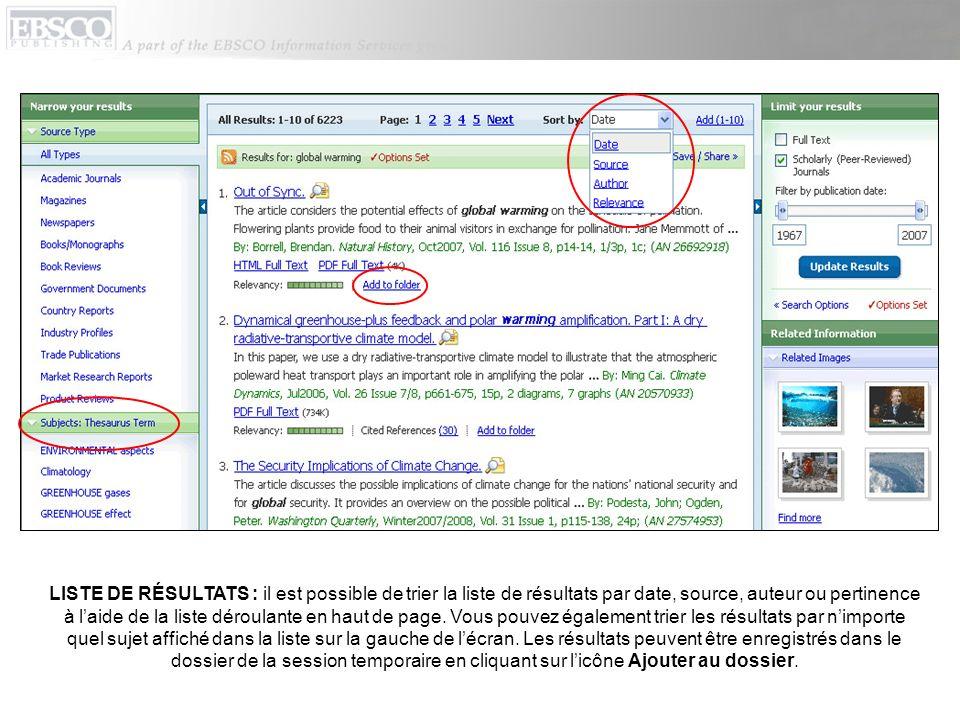 LISTE DE RÉSULTATS : il est possible de trier la liste de résultats par date, source, auteur ou pertinence à l'aide de la liste déroulante en haut de page.