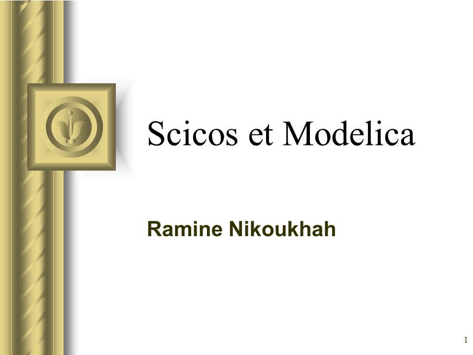 Scicos et Modelica Ramine Nikoukhah