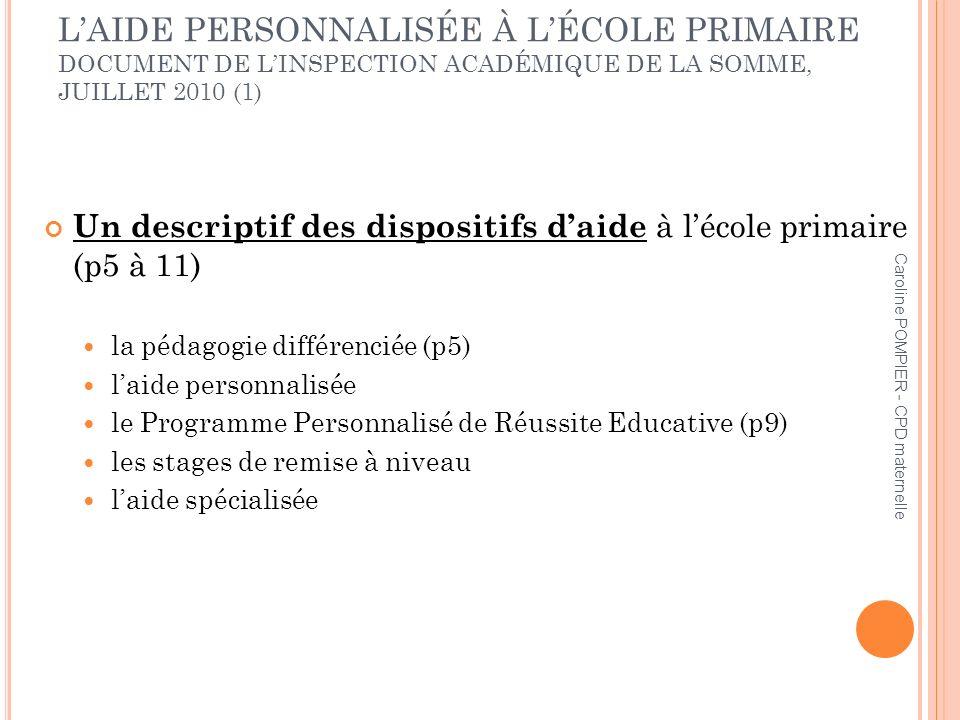L'AIDE PERSONNALISÉE À L'ÉCOLE PRIMAIRE DOCUMENT DE L'INSPECTION ACADÉMIQUE DE LA SOMME, JUILLET 2010 (1)