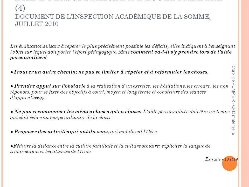 L'AIDE PERSONNALISÉE À L'ÉCOLE PRIMAIRE (4) DOCUMENT DE L'INSPECTION ACADÉMIQUE DE LA SOMME, JUILLET 2010