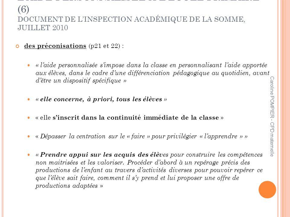 L'AIDE PERSONNALISÉE À L'ÉCOLE PRIMAIRE (6) DOCUMENT DE L'INSPECTION ACADÉMIQUE DE LA SOMME, JUILLET 2010