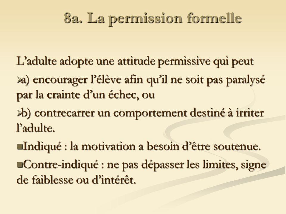 8a. La permission formelle