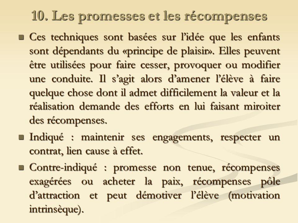 10. Les promesses et les récompenses