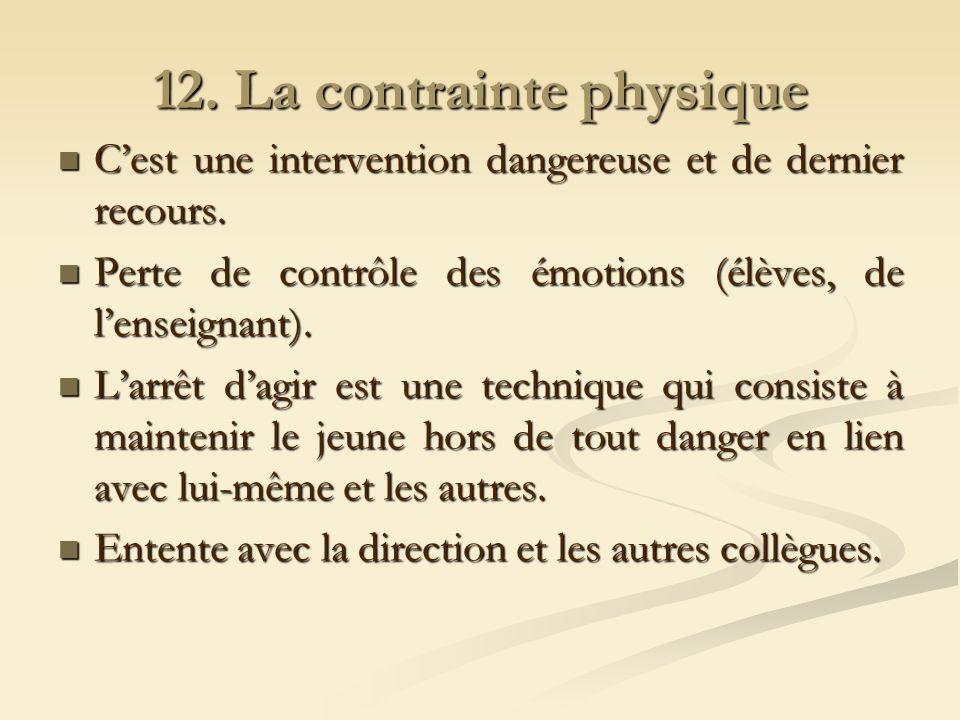12. La contrainte physique