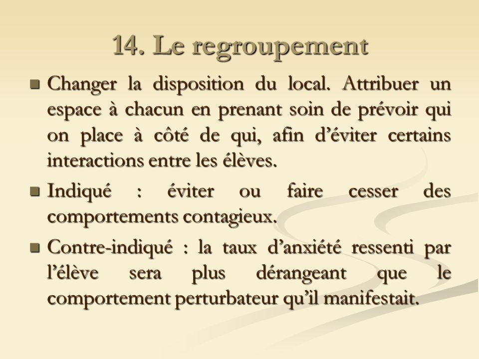 14. Le regroupement
