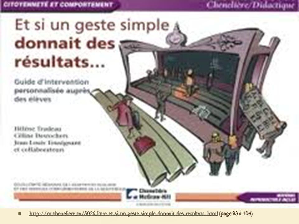 http://m.cheneliere.ca/5026-livre-et-si-un-geste-simple-donnait-des-resultats-.html (page 93 à 104)
