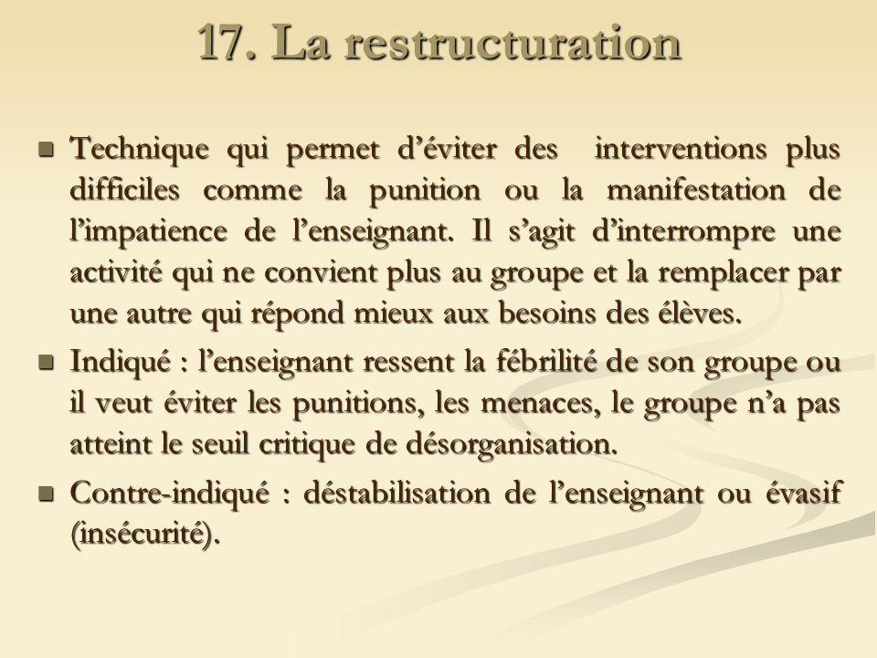 17. La restructuration