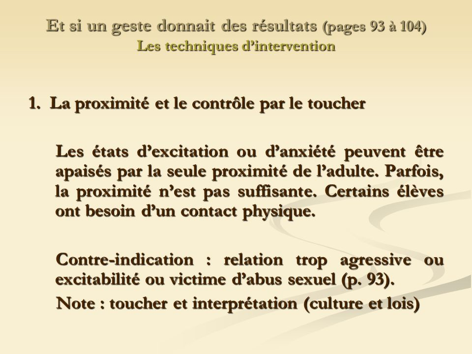 Et si un geste donnait des résultats (pages 93 à 104) Les techniques d'intervention
