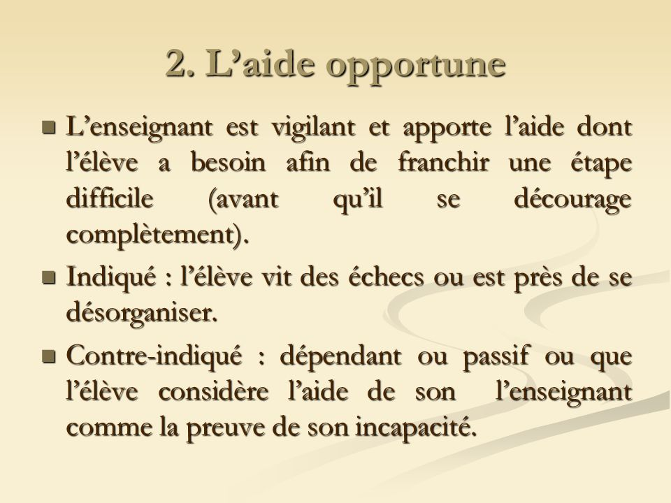 2. L'aide opportune