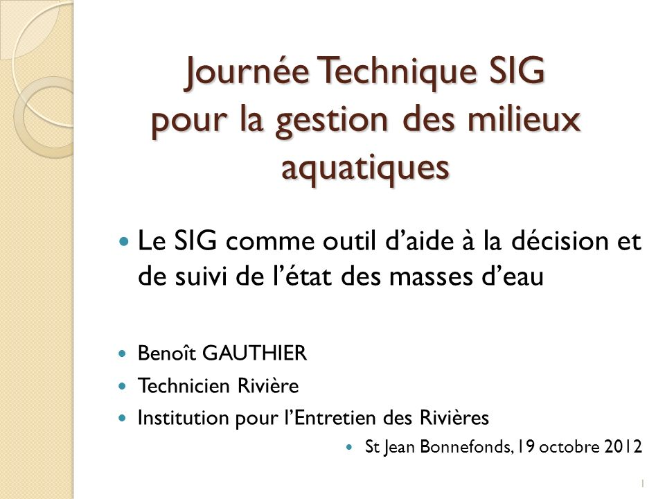 Journée Technique SIG pour la gestion des milieux aquatiques