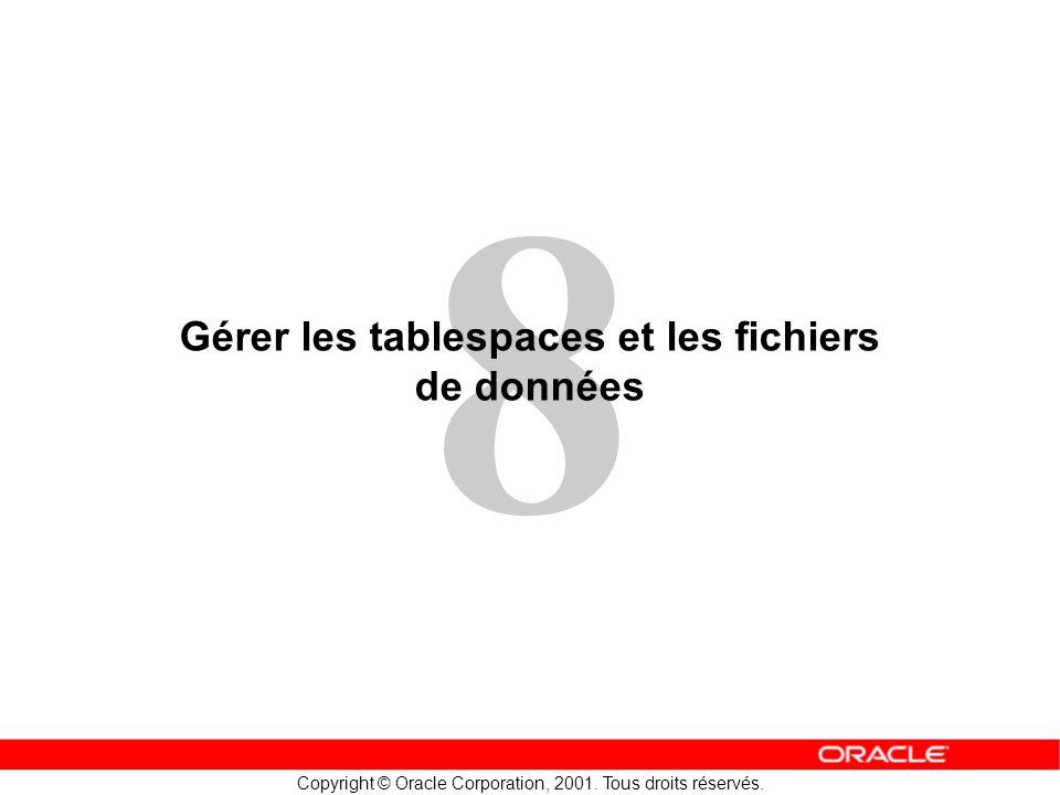 Gérer les tablespaces et les fichiers de données
