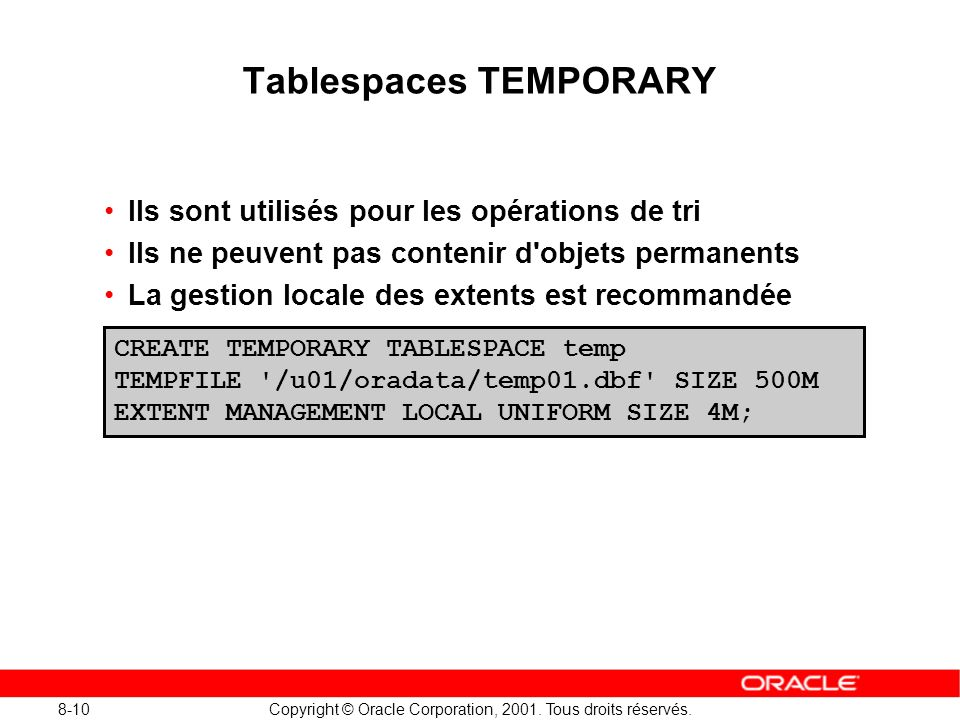 Tablespaces TEMPORARY