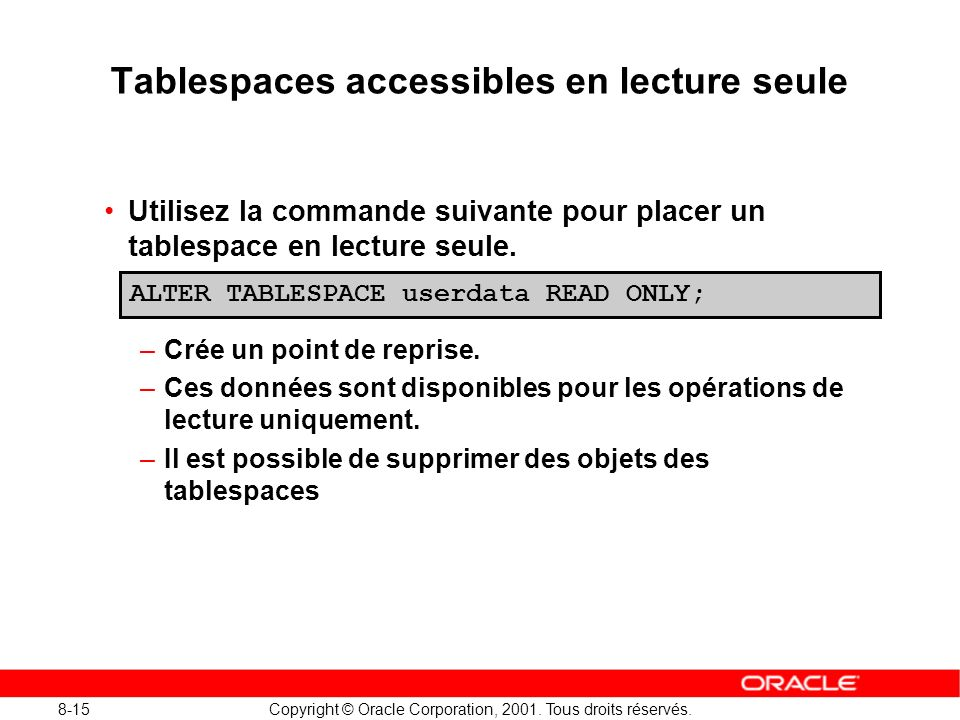 Tablespaces accessibles en lecture seule