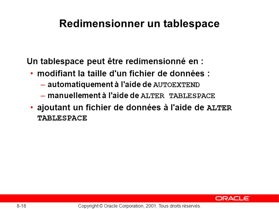 Redimensionner un tablespace