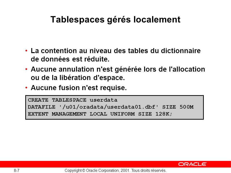Tablespaces gérés localement