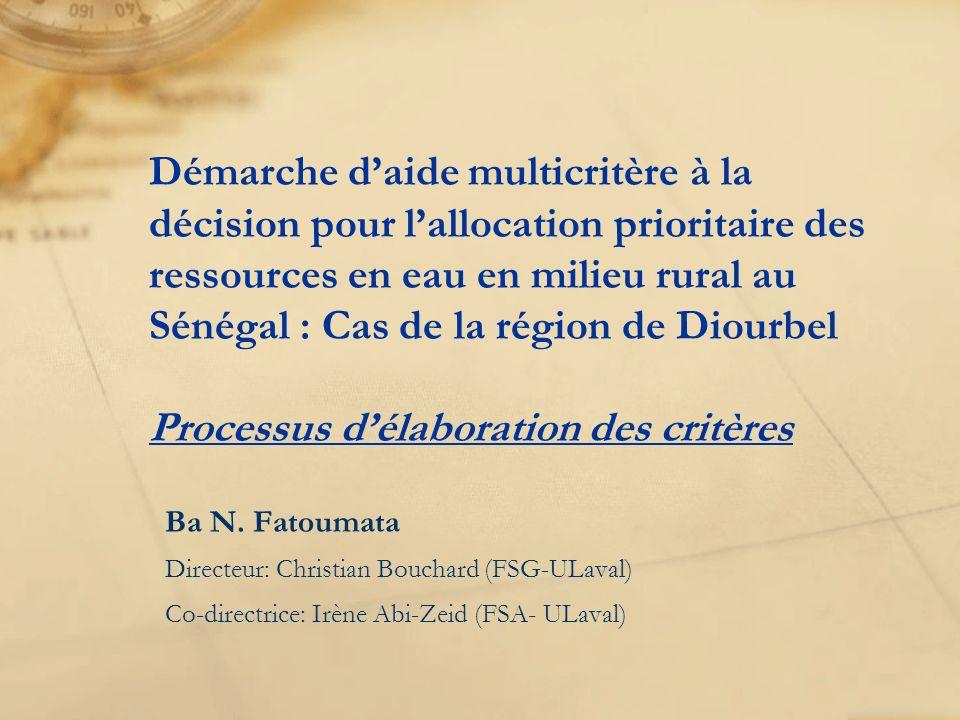 Démarche d'aide multicritère à la décision pour l'allocation prioritaire des ressources en eau en milieu rural au Sénégal : Cas de la région de Diourbel Processus d'élaboration des critères