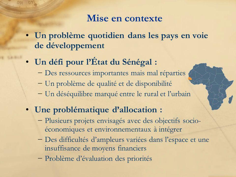 Mise en contexte Un problème quotidien dans les pays en voie de développement. Un défi pour l'État du Sénégal :