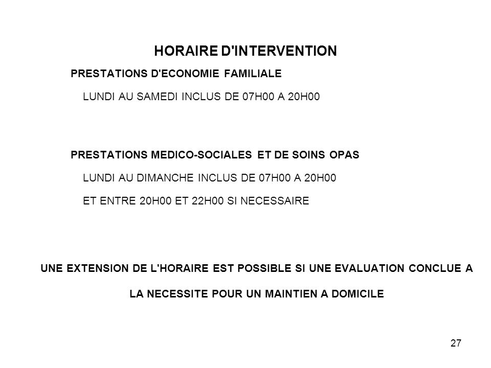 HORAIRE D INTERVENTION