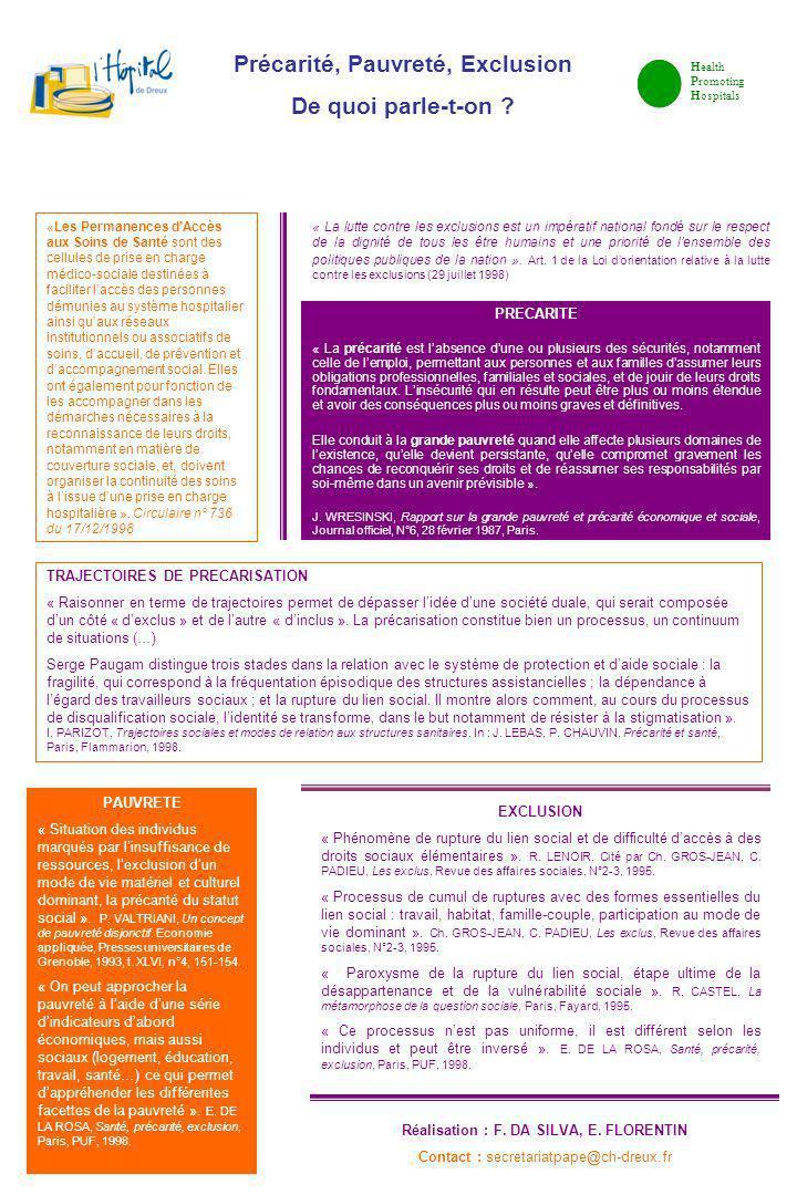Précarité, Pauvreté, Exclusion Réalisation : F. DA SILVA, E. FLORENTIN