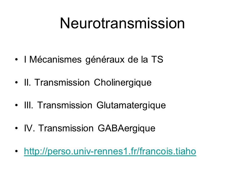 Neurotransmission I Mécanismes généraux de la TS