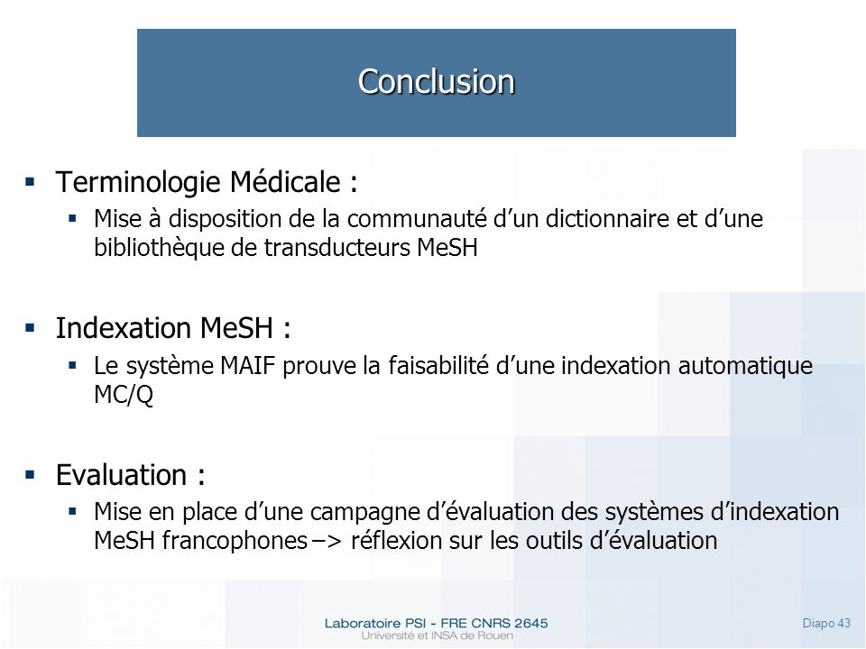 Conclusion Terminologie Médicale : Indexation MeSH : Evaluation :
