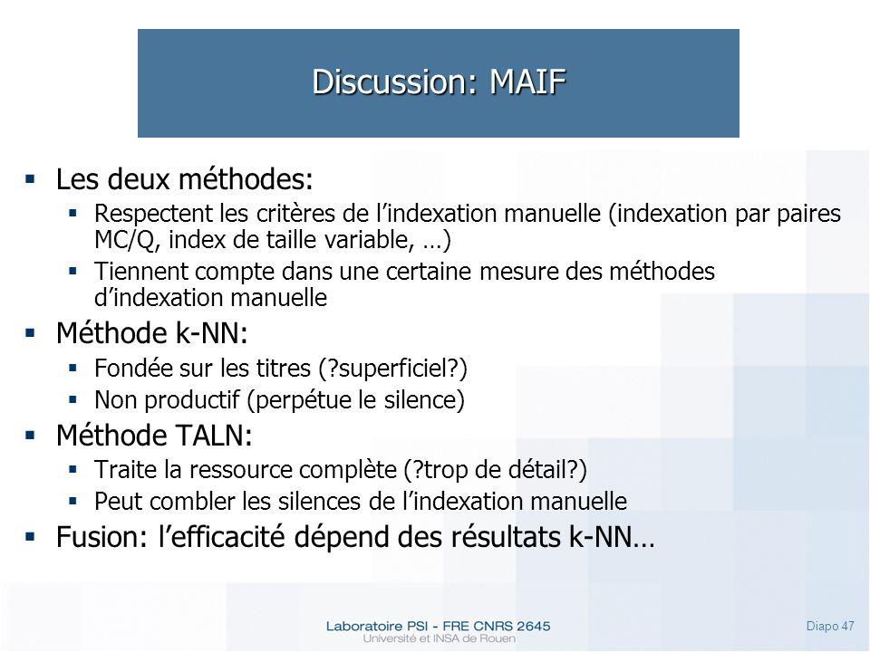 Discussion: MAIF Les deux méthodes: Méthode k-NN: Méthode TALN: