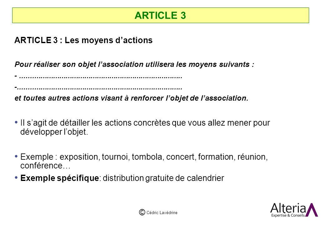 ARTICLE 3 ARTICLE 3 : Les moyens d'actions