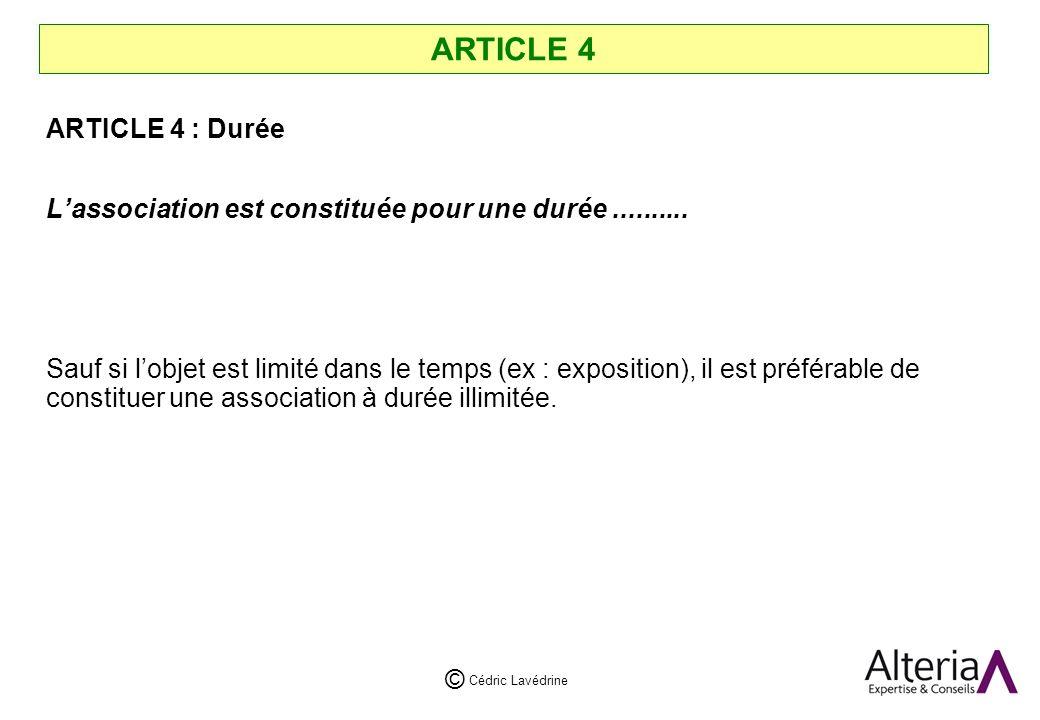 ARTICLE 4 ARTICLE 4 : Durée